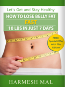 How To Lose Belly Fat Fast by Harmesh Mal